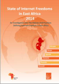 State of Internet Freedoms in East Africa 2014